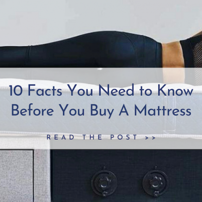 Buying A Mattress: 10 Facts You Need to Know