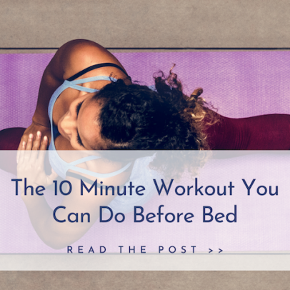 10-Minute Workout You Can Do Before Bed