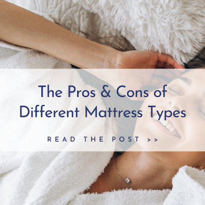 Mattress Types: The Pros & Cons